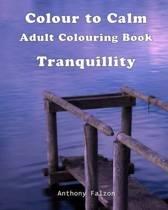 Colour to Calm Tranquillity
