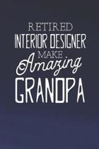 Retired Interior Designer Make Amazing Grandpa: Family life Grandpa Dad Men love marriage friendship parenting wedding divorce Memory dating Journal B
