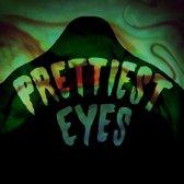 Prettiest Eyes - Looks
