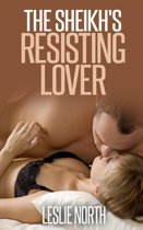 The Sheikh's Resisting Lover