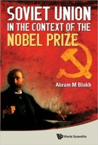 Soviet Union In The Context Of The Nobel Prize
