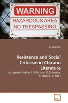 Resistance and Social Criticism in Chicano Literature
