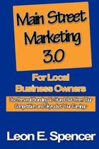 Main Street Marketing 3.0 for Local Business Owners