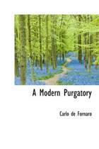 A Modern Purgatory