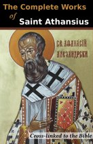 The Complete Works of St. Athanasius