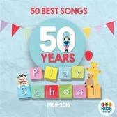 Play School:50 Best Songs