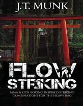 Flow Striking