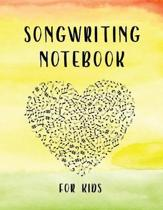 Songwriting Notebook For Kids