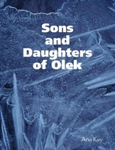 Sons and Daughters of Olek