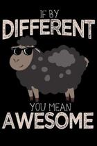 If By Different You Mean Awesome: 2020 Weekly/Monthly Planner January to December Black Sheep