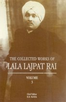 The Collected Works of Lala Lajpat Rai