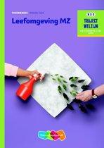 Traject Welzijn - Leefomgeving MZ niveau 3/4 Theorieboek
