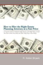 How to Hire the Right Estate Planning Attorney at a Fair Price