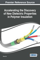Accelerating the Discovery of New Dielectric Properties in Polymer Insulation