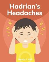 Hadrian's Headaches