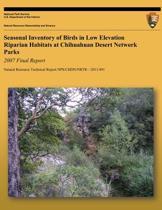 Seasonal Inventory of Birds in Low Elevation Riparian Habitats at Chihuahuan Desert Network Park