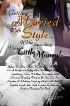 Getting Married With Style …While Spending Very Little Money!