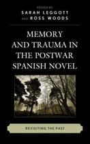 Memory and Trauma in the Postwar Spanish Novel