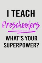 I Teach Preschoolers What's Your Superpower?
