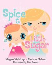 Spice and Little Sugar