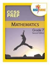 Rise & Shine Ccss Prep Grade 7 Mathematics