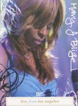 Mary J Blige - Live From Los Angeles