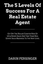The 5 Levels of Success for a Real Estate Agent