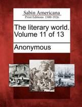 The Literary World. Volume 11 of 13