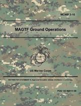 Magtf Ground Operations (McWp 3-10)
