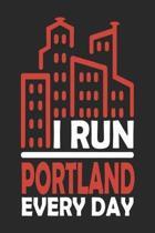 I Run Portland Every Day