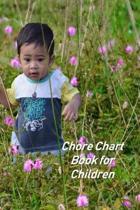 Chore Chart Book for Children: Kids Responsibility Tracker