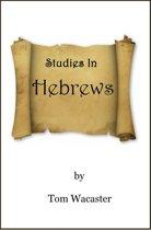 ''Studies In Hebrews''