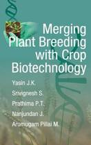 Merging Plant Breeding with Crop Biotechnology
