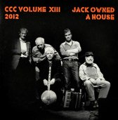 Jack Owned A House - Vol. XIII