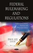 Federal Rulemaking & Regulations
