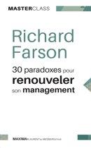 30 paradoxes pour renouveler son management