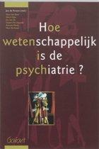 Hoe wetenschappelijk is de psychiatrie?