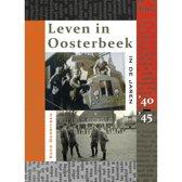 Leven in Oosterbeek in de jaren  '40 '45