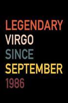 Legendary Virgo Since September 1986: Diary Journal - Legend Since Sept. Born In 86 Vintage Retro 80s Personal Writing Book - Horoscope Zodiac Star Si
