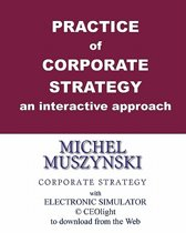 Practice of Corporate Strategy - An Interactive Approach