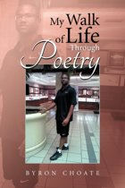 My Walk of Life Through Poetry