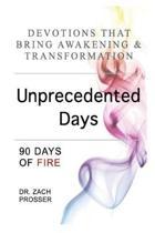 Unprecedented Days