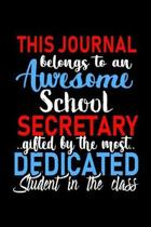 This Journal belongs to an Awesome School Secretary
