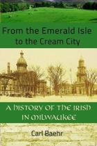 From the Emerald Isle to the Cream City