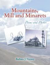 Mountains, Mill and Minarets