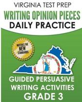 Virginia Test Prep Writing Opinion Pieces Daily Practice Grade 3