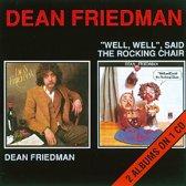 Dean Friedman/Well, Well, Said The Rocking Chair