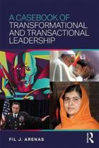 A Casebook of Transformational and Transactional Leadership