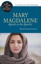 Mary Magdalene, Apostle to the Apostles