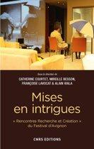 Mises en intrigues - Rencontre Recherche et créations du festival d' Avignon